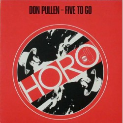 Pullen Don – Five To Go...