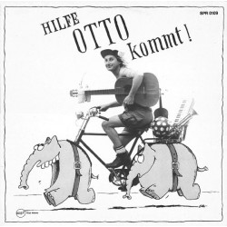Otto – Hilfe Otto Kommt!|1983  Rüssl Räckords SPR 0109