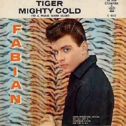 Fabian- Tiger / Mighty Cold...