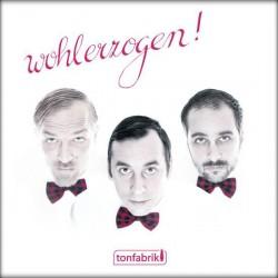Tonfabrik – Wohlerzogen!...