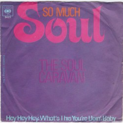 Soul Caravan The – So Much...