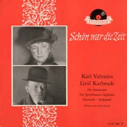 Valentin Karl und Liesl...