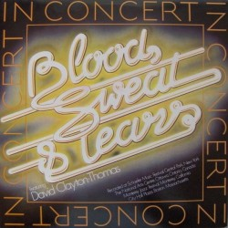 Blood, Sweat & Tears Featuring David Clayton-Thomas – In Concert|1976 CBS 22006 2LP