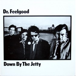 Dr. Feelgood – Down By The...
