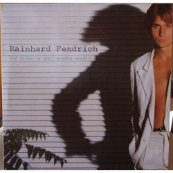 Fendrich Rainhard ‎– Und Alles Is Ganz Anders Word&8217n |1981 Philips ‎– 6322 077