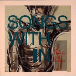 Brooks Ray / Full Fource ‎– Songs With In|1987 Timeless-Records-TRLP 114