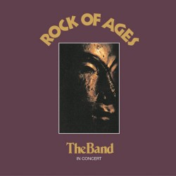 Band The – Rock Of Ages:...
