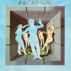 Arcadium   – Breathe...