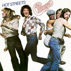 Chicago  – Hot Streets 1978...