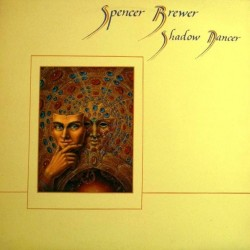 Brewer Spence – Shadow Dancer–|1984 Willow Rose Records WRR-1006
