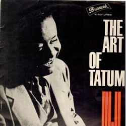Tatum ‎Art – The Art Of Tatum|1962     Brunswick ‎– 87 507 LPBM