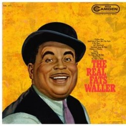 Waller ‎Fats – The Real Fats Waller|1959    RCA Camden ‎– CAL-473