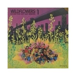 Various ‎– Wildflowers 1: The New York Loft Jazz Sessions|1977     Douglas ‎– NBLP 7045