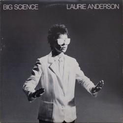 Anderson ‎Laurie – Big Science|1982     Warner 57 002