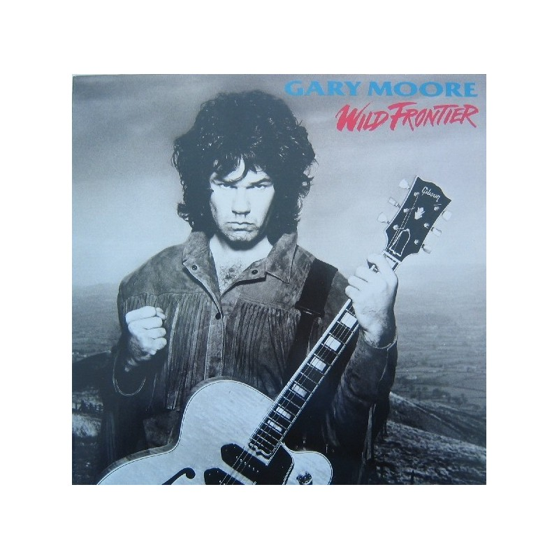 Moore Gary – Wild Frontier|1987       10 Records208 183
