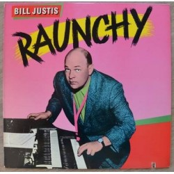 Justis Bill – Raunchy|1987 Smash Records 422-830 898-1