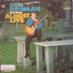 Bowman Don ‎– Recorded Almost Live|1967 RCA Victor ‎– LPM-3646