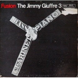 Giuffre Jimmy 3 The -Fusion|1961/1974 Verve Records MV 2516 Japan