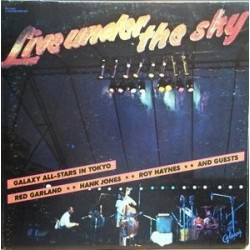 Galaxy All-Stars In Tokyo, Red Garland, Hank Jones, Roy Haynes ‎– Live Under The Sky|1979 Galaxy ‎– GXY-95001