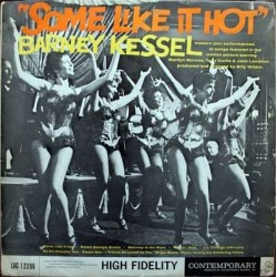 Kessel ‎Barney – Some Like It Hot|1959/1984 Contemporary Records OJC-168