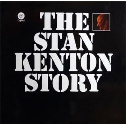 Kenton ‎Stan – The Stan Kenton Story|1972 Capitol Records 5C-052.80.832