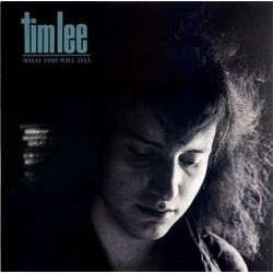 Lee ‎Tim – What Time Will Tell|1988     Coyote Records ‎– TTC 88143