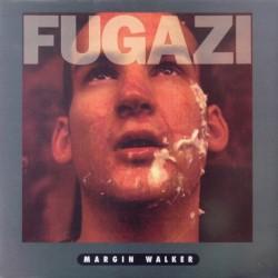 Fugazi – Margin Walker|1989    Dischord 35