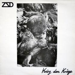 ZSD – Krieg Dem Kriege|1985    STARVING MISSILE 027