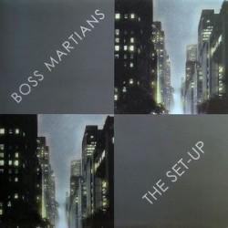 Boss Martians – The Set-Up|2003    SCALP 151