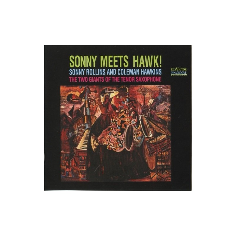 Rollins Sonny and Coleman Hawkins ‎– Sonny Meets Hawk!|1963        RCA Victor	LSP-2712