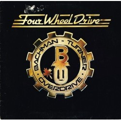 Bachman-Turner Overdrive ‎– Four Wheel Drive|1975    Mercury 6338 566