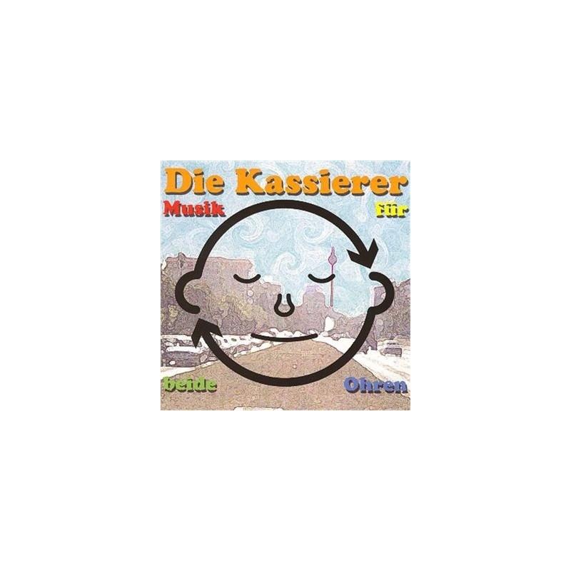Kassierer Die – Musik Für Beide Ohren|1999 Teenage Rebel Records TR 089