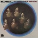 Roach Max with The J.C. White Singers ‎– Lift Every Voice And Sing|1971 Atlantic SD 1587