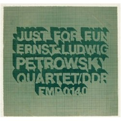 Petrowsky Ernst-Ludwig Quartett ‎– Just For Fun|1973 FMP ‎– FMP 0140