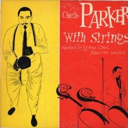"Parker Charlie with Strings ‎– Charlie Parker With Strings|1950 Clef Records ‎– MGC-501-10"" Record"