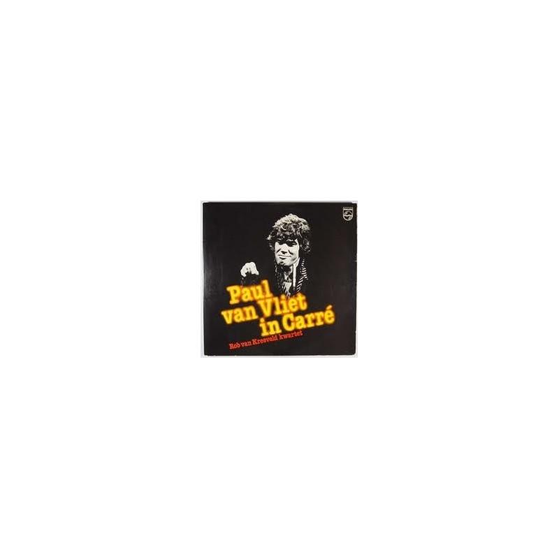 Vliet Paul van / Rob van Kreeveld Kwartet – In Carré|1977 Philips – 6641 677