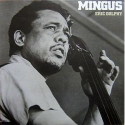 Mingus Charles with Eric Dolphy ‎– At Town Hall|1964 JWS-9