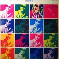 Taylor Cecil – Unit Structures|1966 Blue Note – BST 84237