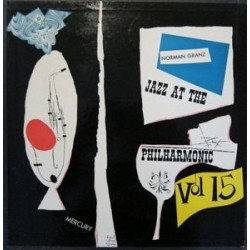 Jazz At The Philharmonic ‎– Norman Granz&8216 Jazz At The Philharmonic Vol.15|1963   33 CX 10010  Record 2  of a set
