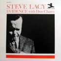 Lacy Steve with Don Cherry ‎– Evidence|1962/1990   OJC-1755