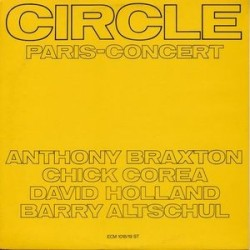 Circle ‎– Paris &8211 Concert|1972 ECM 1018/19 ST