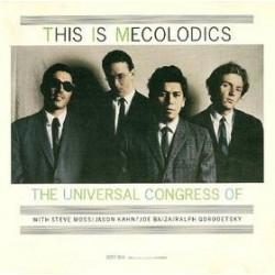 Universal Congress Of ‎– This Is Mecolodics|1988 SST Records SST 204