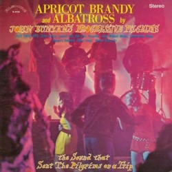 Bunyan's John Progressive Pilgrims – Apricot Brandy & Albatross|1969/2010   Alshire RecordsS-5154