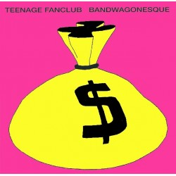Teenage Fanclub ‎– Bandwagonesque|1991    CRE LP 106