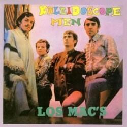 Los Mac&8217s – Kaleidoscope Men|1967/1991 Mezcal Records – MEZCAL LP 3