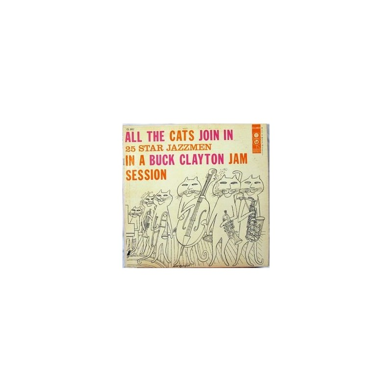Clayton ‎Buck – All The Cats Join In (A Buck Clayton Jam Session)|1956 CL 882