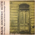 Allison Mose – Back Country Suite For Piano, Bass And Drums|1957 Prestige PRLP 7091