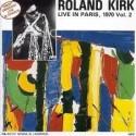 Kirk Roland – Live In Paris, 1970 Vol. 2|1988 France&8217s Concert – FC 115