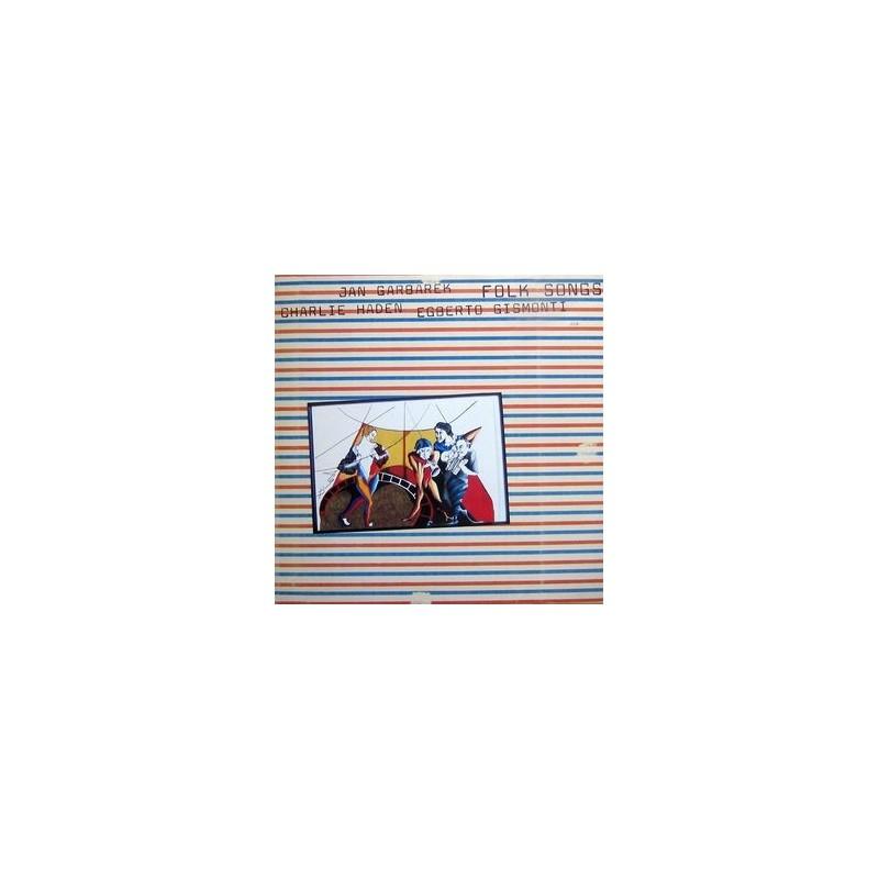 Haden Charlie, Jan Garbarek, Egberto Gismonti – Folk Songs|1981 ECM 1170