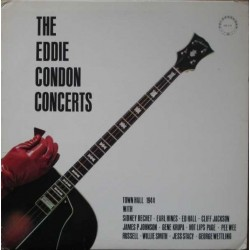 Condon ‎Eddie – The Eddie Condon Concerts (Town Hall 1944)|1972   CR 113